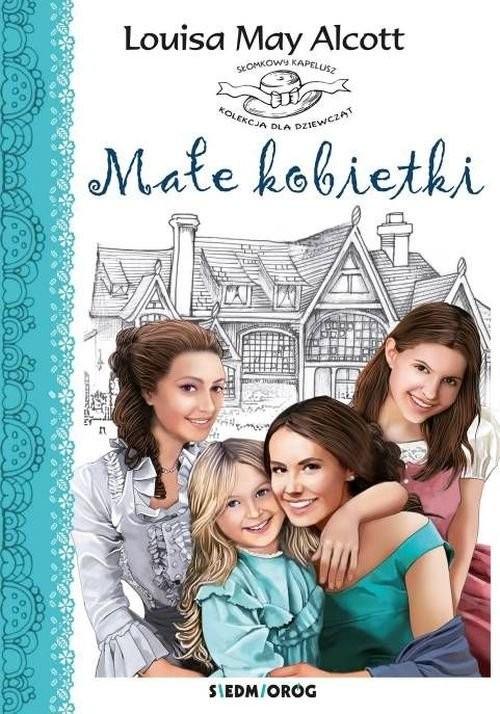 okładka Małe kobietki, Książka | Louisa May Alcott