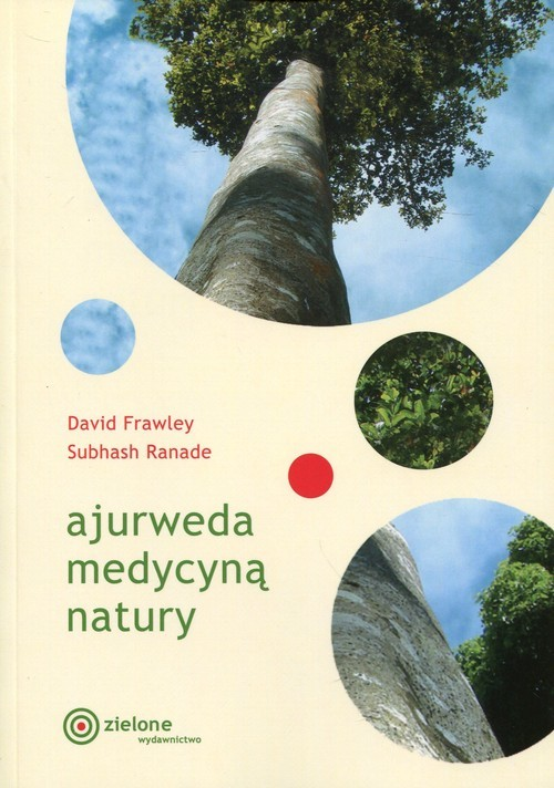 okładka Ajurweda medycyną natury, Książka | David Frawley, Subhash Ranade