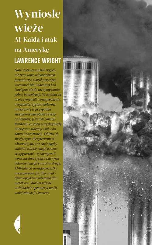 okładka Wyniosłe wieże Al-Kaida i atak na Amerykę, Książka | Lawrence Wright