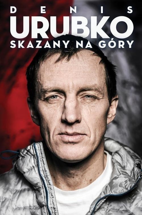 okładka Skazany na góry, Książka | Urubko Denis