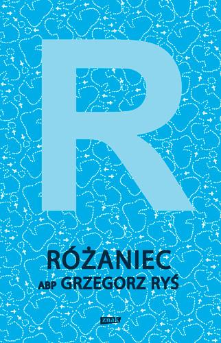 okładka Różaniec, Książka | Ryś Grzegorz