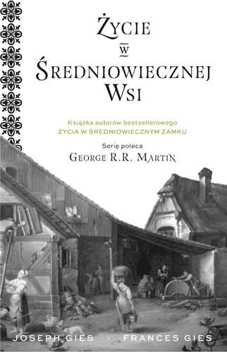 okładka Życie w średniowiecznej wsi, Książka | Joseph Gies, Gies Francis