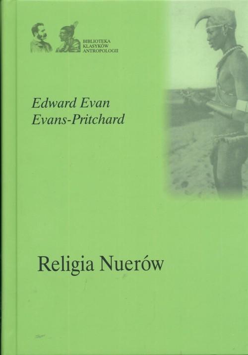 okładka Religia Nuerów, Książka | Evans-Pritchard Edward