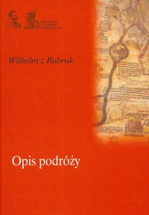 okładka Opis podróży, Książka   z Rubruk Wilhelm