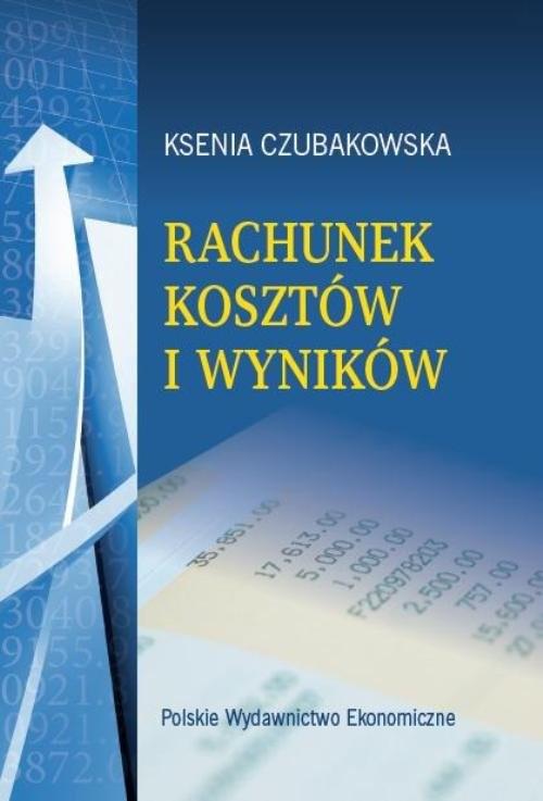 okładka Rachunek kosztów i wyników, Książka | Czubakowska Ksenia
