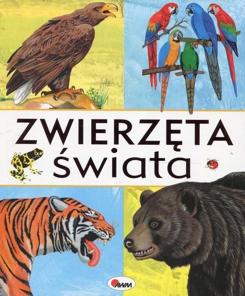okładka Zwierzęta świata, Książka | Dzwonkowski Robert