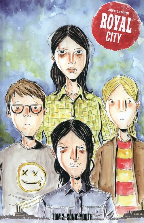 okładka Royal City Tom 2 Sonic Youth, Książka   Lemire Jeff