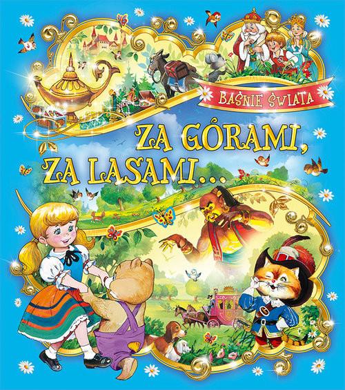 okładka Za górami, za lasami Baśnie świata, Książka | Zarawska Patrycja