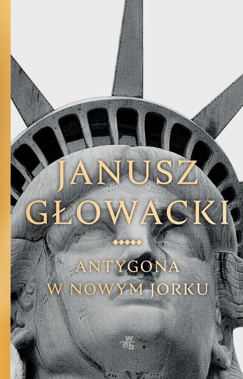 okładka Antygona w Nowym Jorku, Książka | Głowacki Janusz