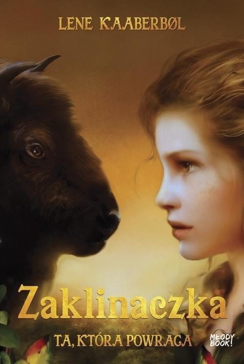 okładka Zaklinaczka Ta która powraca, Książka   Kaaberbol Lene
