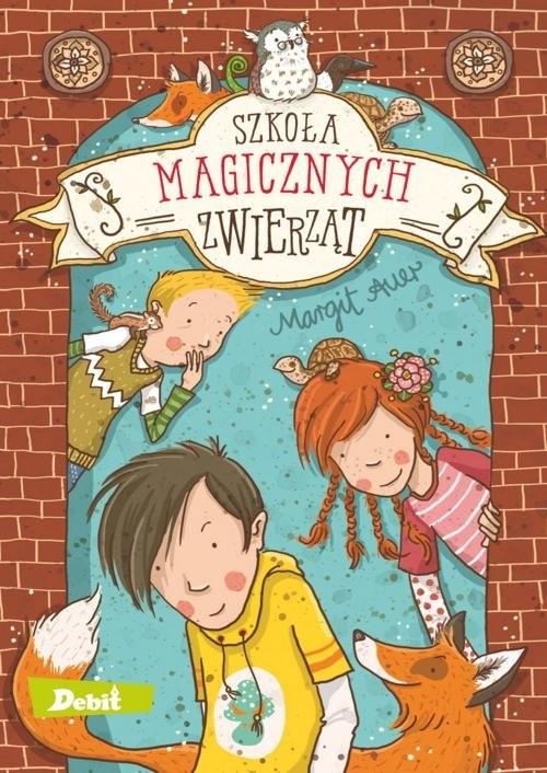 okładka Szkoła magicznych zwierząt, Książka | Auer Margit