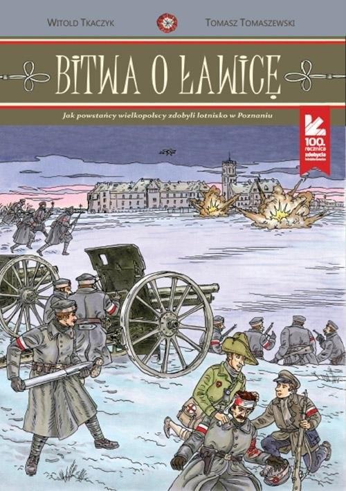 okładka Bitwa o Ławicę, Książka   Tkaczyk Witold
