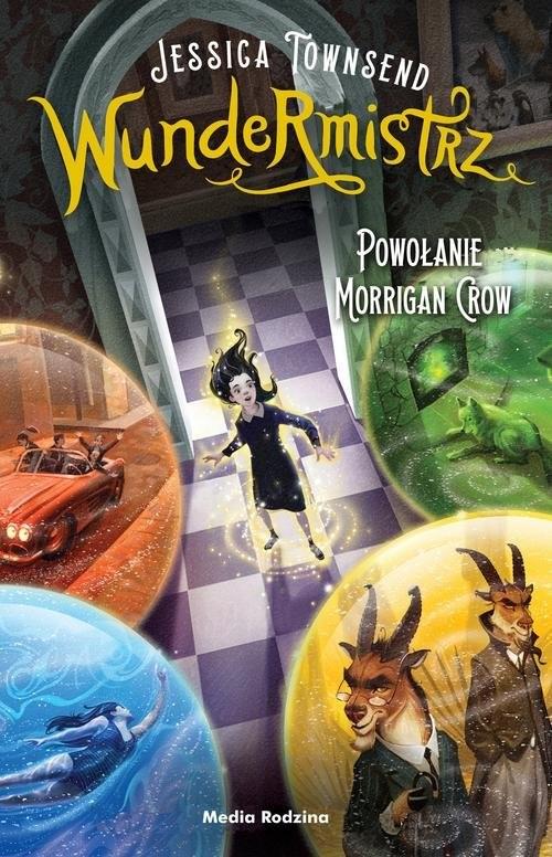 okładka Wundermistrz Powołanie Morrigan Crow, Książka | Townsend Jessica