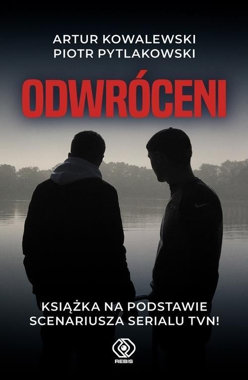okładka Odwróceni, Książka | Piotr Pytlakowski, Artur Kowalewski