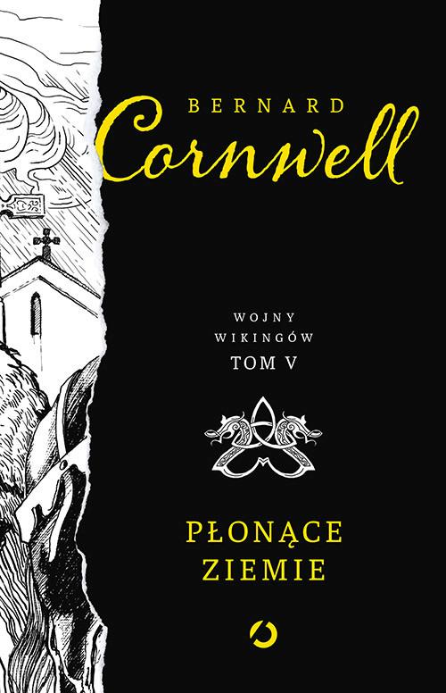 okładka Płonące ziemie, Książka | Cornwell Bernard