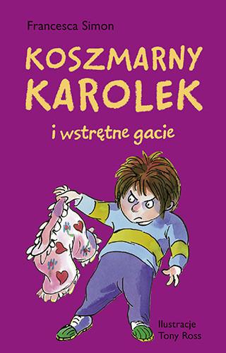 okładka Koszmarny Karolek i wstrętne gacie, Książka | Francesca Simon