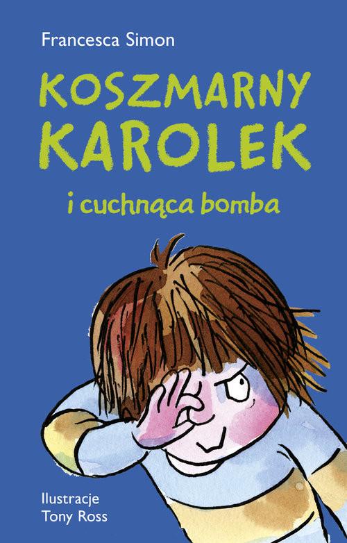 okładka Koszmarny Karolek i cuchnąca bomba, Książka | Francesca Simon