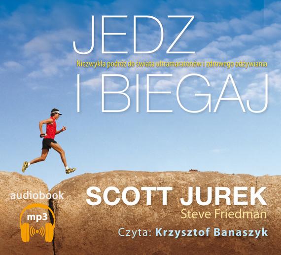 okładka Jedz i biegaj, Audiobook | Scott Jurek