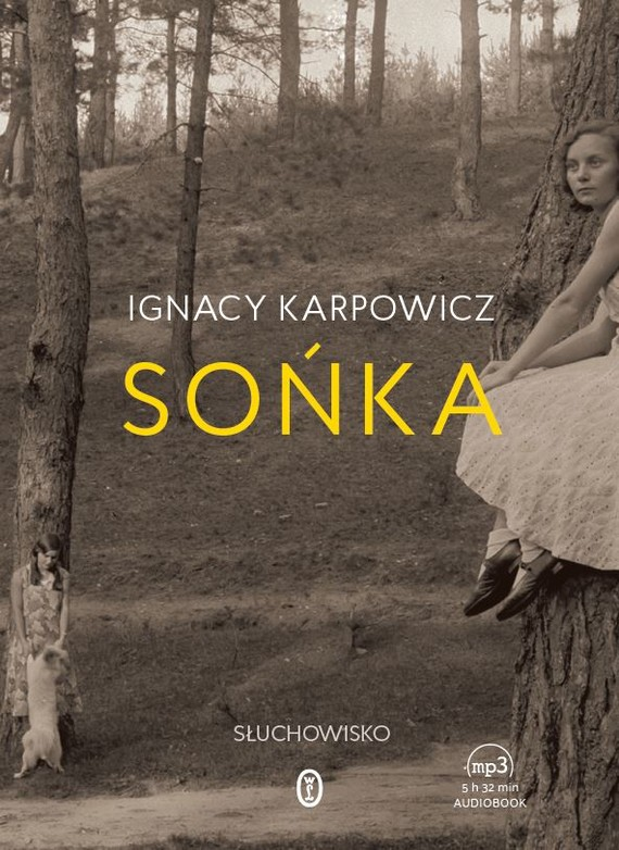 okładka Sońka, Audiobook | Ignacy Karpowicz