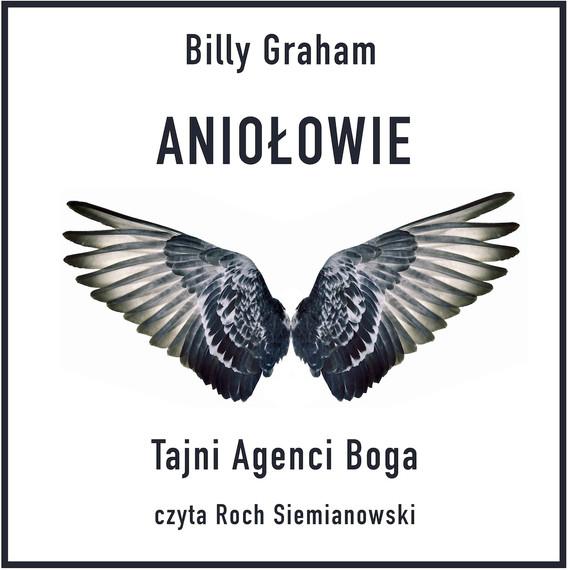 okładka Aniołowie. Tajni agenci Bogaaudiobook | MP3 | Billy Graham