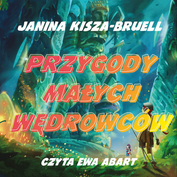 okładka Przygody Małych Wędrowców, Audiobook | Janina Kisza-Bruell