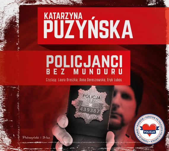 okładka Policjanci. Bez munduru, Audiobook   Katarzyna Puzyńska
