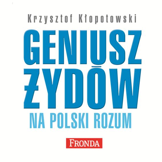 okładka Geniusz Żydów na polski rozumaudiobook | MP3 | Krzysztof Kłopotowski