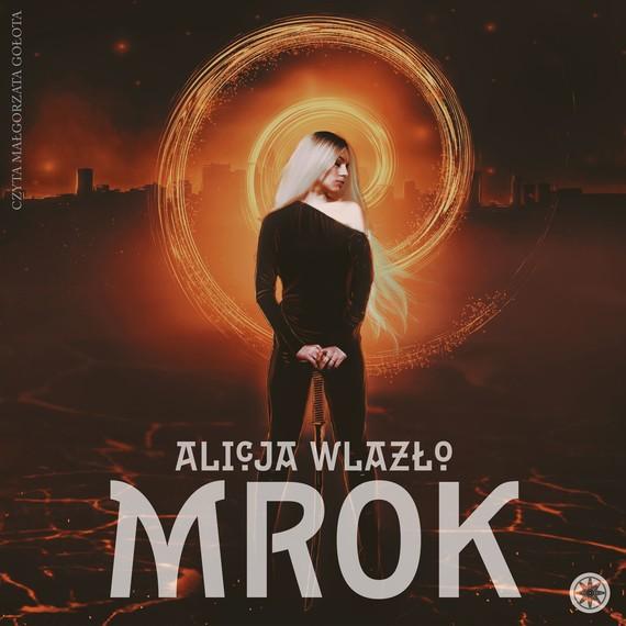 okładka Mrok, Audiobook | Alicja Wlazło