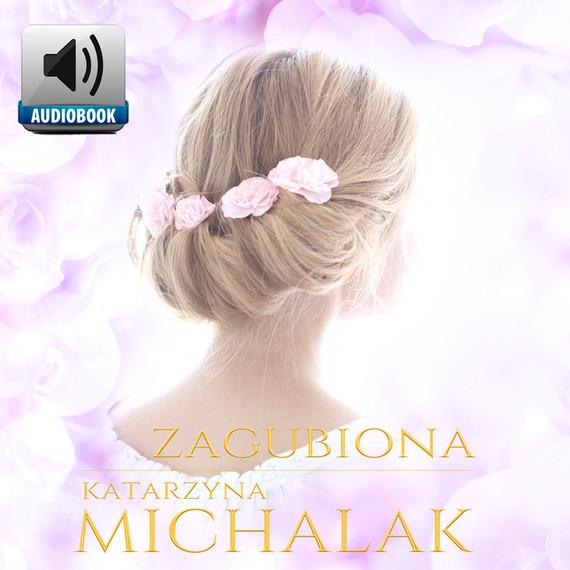 okładka Zagubionaaudiobook | MP3 | Katarzyna Michalak