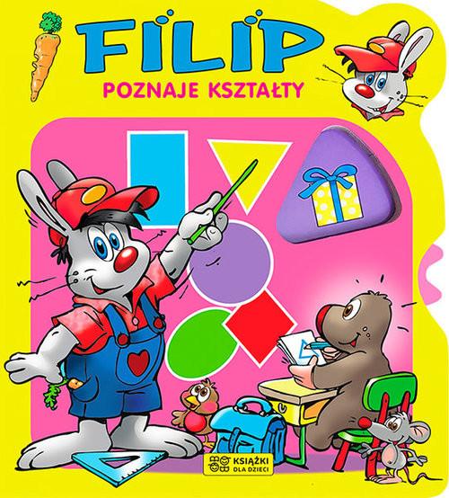 okładka Filip poznaje kształty, Książka |
