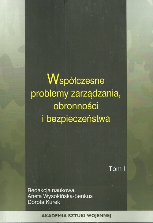 okładka Współczesne problemy zarządzania obronności i bezpieczeństwa Tom 2, Książka |