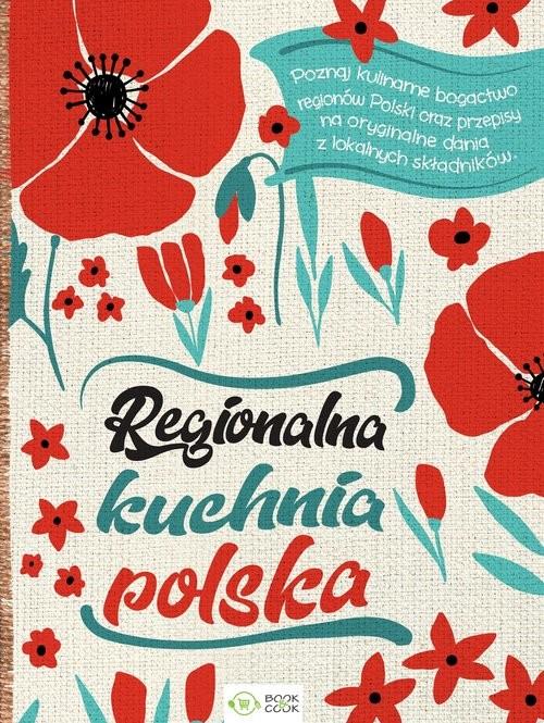 okładka Regionalna kuchnia polska, Książka |