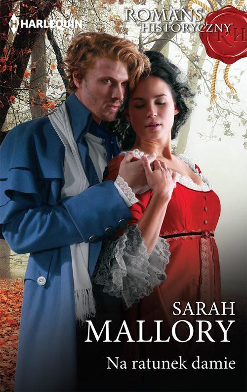 okładka Na ratunek damie, Książka | Sarah Mallory