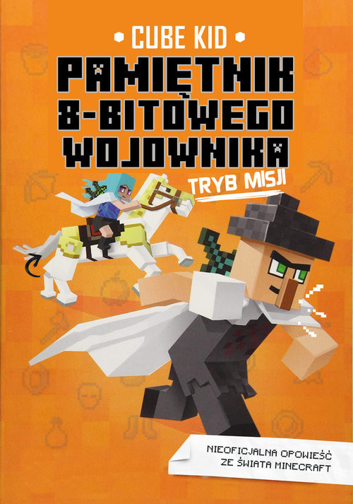 okładka Pamiętnik 8-bitowego wojownika Tryb misji Tom 5, Książka | Cube Kid