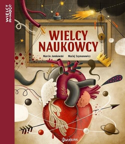 okładka Wielcy naukowcy, Książka | Jamkowski Marcin