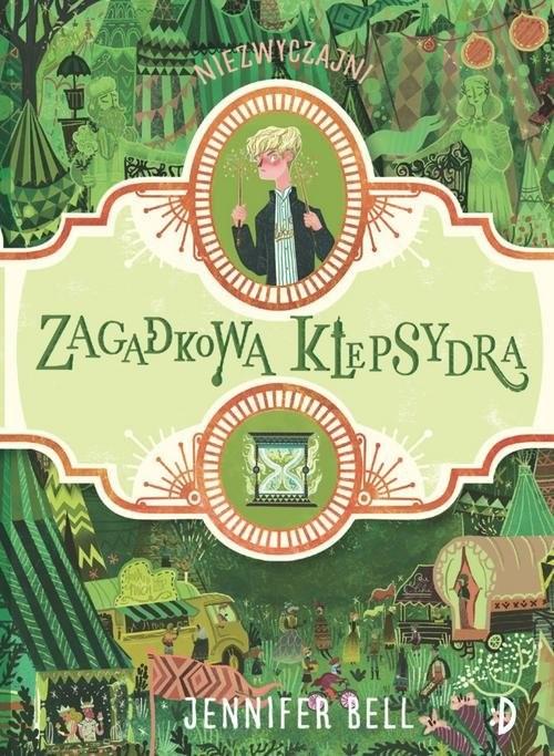 okładka Zagadkowa klepsydra, Książka | Bell Jennifer