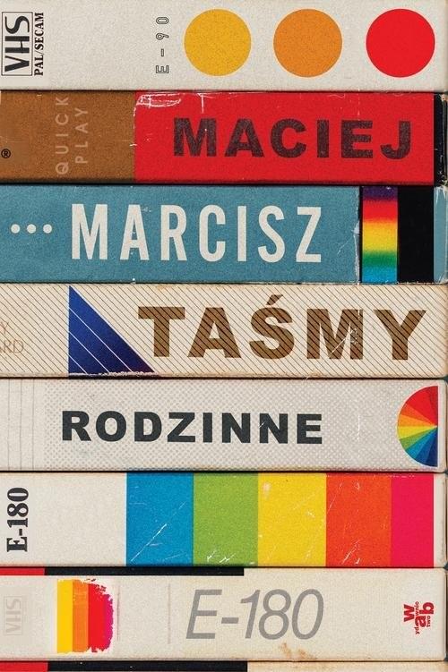 okładka Taśmy rodzinne, Książka | Marcisz Maciej