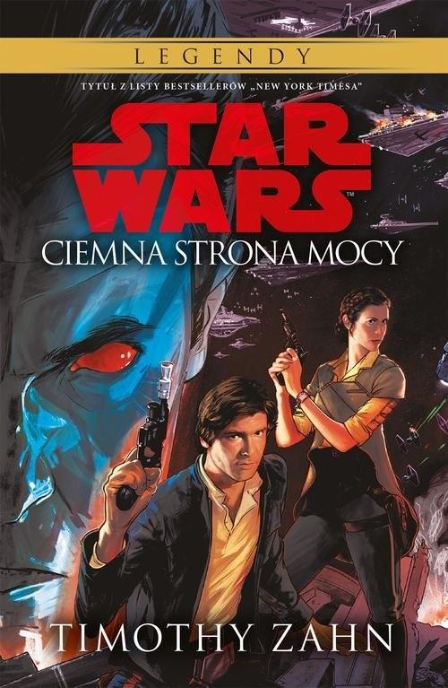 okładka Star Wars Ciemna strona mocy Tom 2, Książka   Zahn Timothy