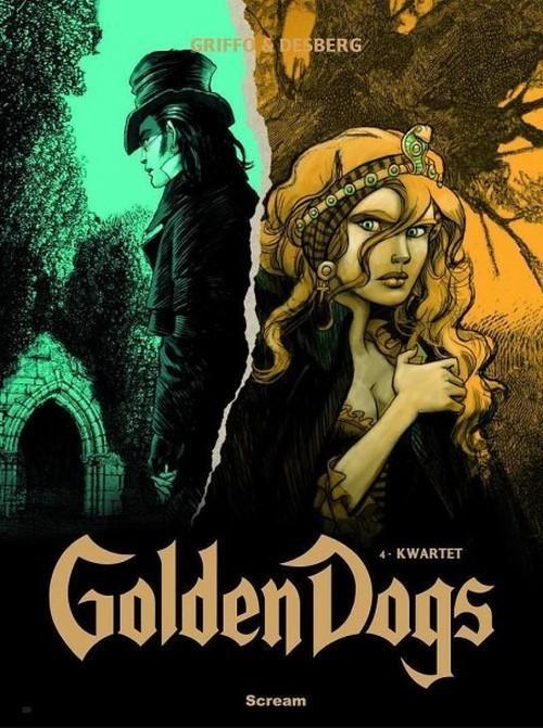 okładka Golden Dogs Tom 4 Kwartet, Książka   Stephen Desberg, Griffo