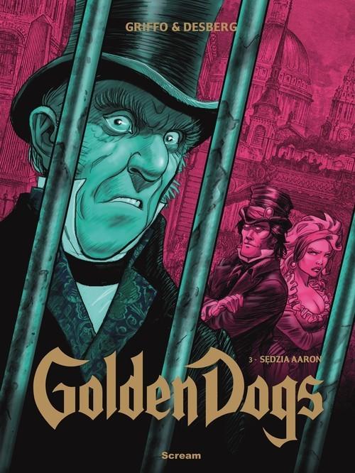 okładka Golden Dogs Tom 3 Sędzia Aaron, Książka   Stephen Desberg, Griffo
