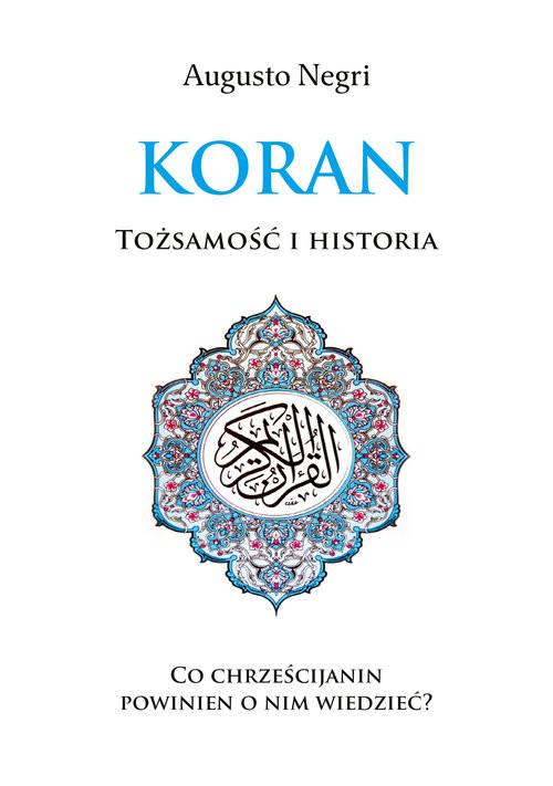 okładka Koran Tożsamość i Historia, Książka | Negri Augusto