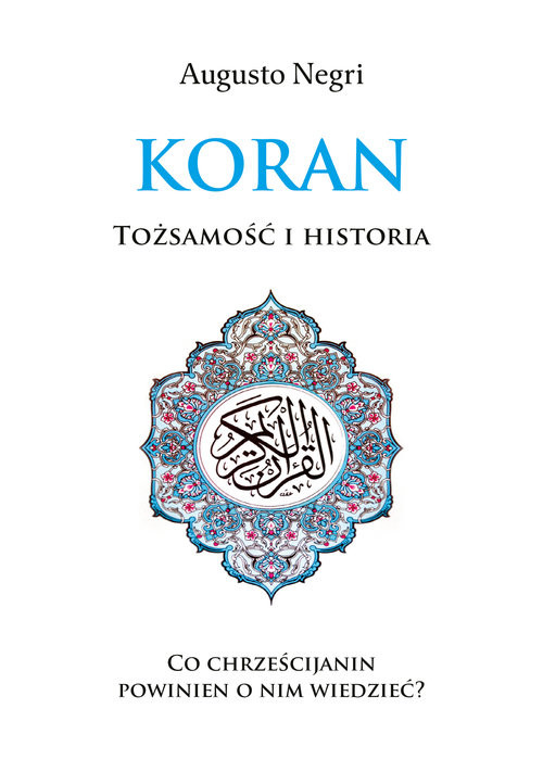 okładka Koran Tożsamość i Historiaksiążka      Negri Augusto