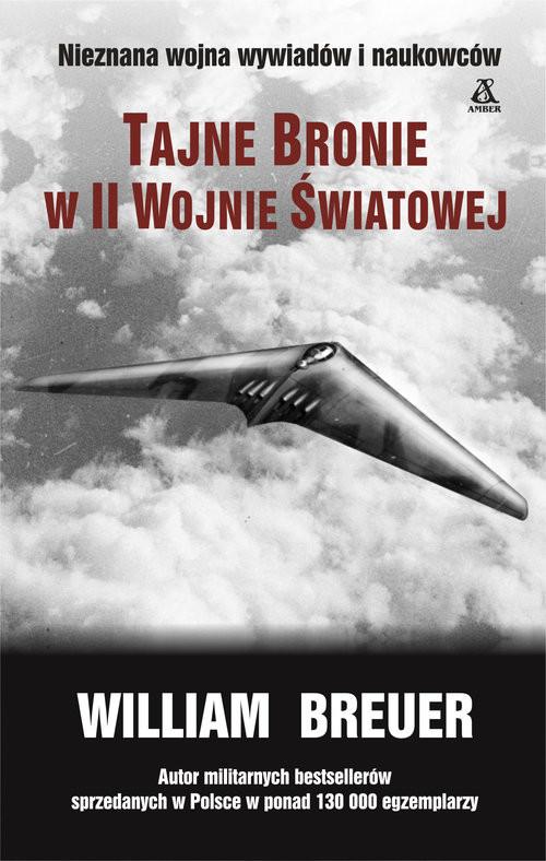 okładka Tajne bronie w II wojnie światowej, Książka | Breuer William