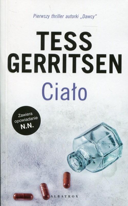 okładka Ciało   (+N.N.), Książka | Tess Gerritsen