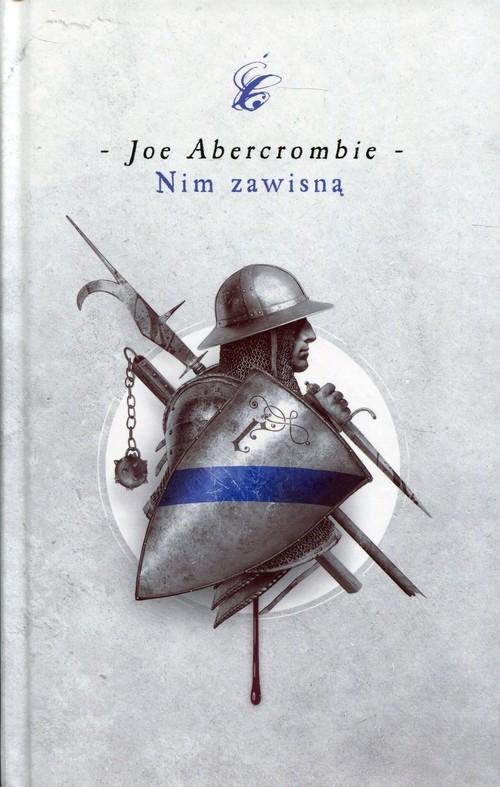 okładka Nim zawisną Pierwsze prawo, Książka | Abercrombie Joe
