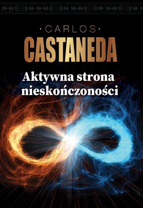 okładka Aktywna strona nieskończoności, Książka | Castaneda Carlos