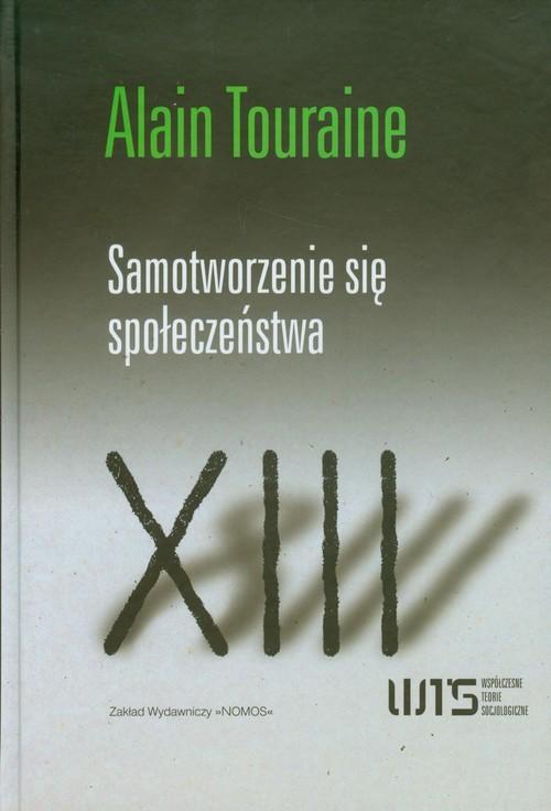 okładka Samotworzenie się społeczeństwa, Książka | Touraine Alain