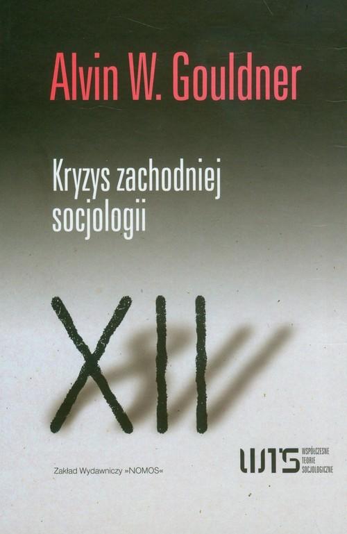okładka Kryzys zachodniej socjologii, Książka | Alvin W. Gouldner