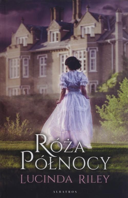 okładka Róża Północy, Książka | Riley Lucinda