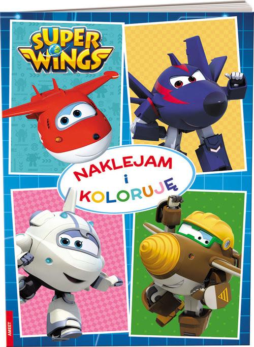 okładka Super Wings Naklejam i koloruję, Książka |